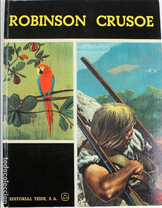 L-3676. ROBINSON CRUSOE. DANIEL DEFOE. EDEIT. TEIDE 1967. ILUSTRACIONES DE GIOVANNI CASELLI (Libros de Segunda Mano - Literatura Infantil y Juvenil - Otros)