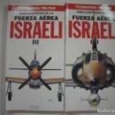 Libros de segunda mano: GUIA ILUSTRADA DE TECNOLOGIA MILITAR: FUERZA AEREA ISRAELI. Lote 108661251