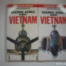 Libros de segunda mano: GUIA ILUSTRADA DE TECNOLOGIA MILITAR: GUERRA AEREA SOBRE VIETNAM. Lote 108667787