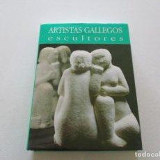 Libros de segunda mano: ANTÓN PULIDO NOVOA (DIR.). ARTISTAS GALLEGOS. ESCULTORES. REALISMOS REGIONALISTAS. RM85291. . Lote 108687423