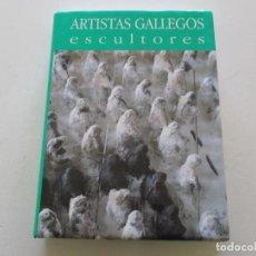 Libros de segunda mano: ANTÓN PULIDO NOVOA (DIR.). ARTISTAS GALLEGOS. ESCULTORES. REALISMOS - ABSTRACCIONES. RM85295. . Lote 108687591