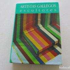 Libros de segunda mano: ANTÓN PULIDO NOVOA (DIR.). ARTISTAS GALLEGOS. ESCULTORES. NEOFIGURACIONES - ABSTRACCIONES. RM85296.. Lote 108687663