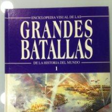 Libros de segunda mano: LIBRO, ENCICLOPEDIA VISUAL DE LAS GRANDES BATALLAS DE LA HISTORIA DEL MUNDO 1, EDITORIAL ROMBO, . Lote 108691147