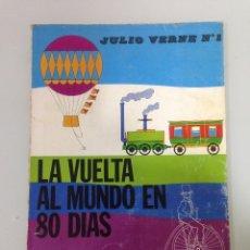 Libros de segunda mano: LIBRO, LA VUELTA AL MUNDO EN 80 DIAS, JULIO VERNE, 1, JAIMES LIBROS,S.A. 1974. Lote 108695787