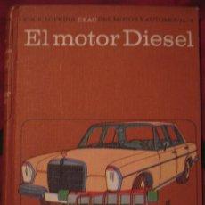Libros de segunda mano: EL MOTOR DIESEL. JUAN VILLALTA ESQUIUS (CEAC 1966). Lote 108718435