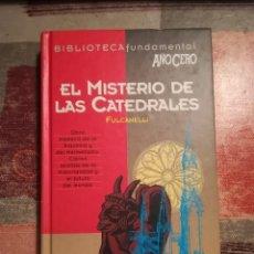 Libros de segunda mano: EL MISTERIO DE LAS CATEDRALES - FULCANELLI - BIBLIOTECA FUNDAMENTAL AÑO CERO. Lote 108813435