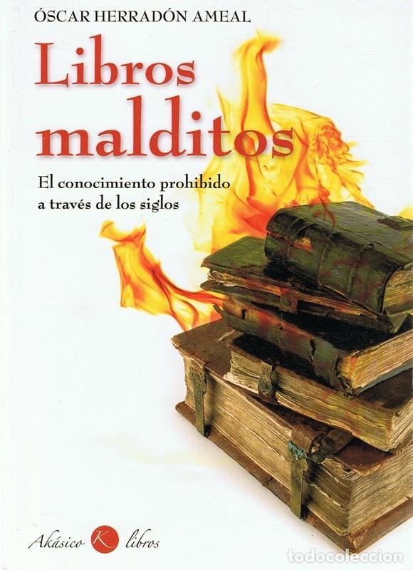 LIBROS MALDITOS ÓSCAR HERRADÓN AMEAL (Libros de Segunda Mano - Parapsicología y Esoterismo - Otros)