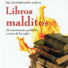 Libros de segunda mano: LIBROS MALDITOS ÓSCAR HERRADÓN AMEAL . Lote 108819267