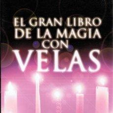 Libros de segunda mano: EL GRAN LIBRO DE LA MAGIA CON VELAS PATRICIA TELESCO . Lote 108820303