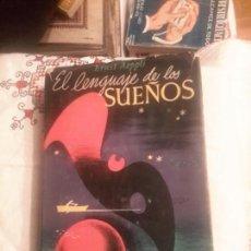 Libros de segunda mano: EL LENGUAJE DE LOS SUEÑOS LIBRO DE ESOTERISMO DE 1956. Lote 108840403