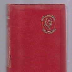 Libros de segunda mano: OBRAS COMPLETAS. WENCESLAO FERNANDEZ FLOREZ. TOMO VI. EDITORIAL AGUILAR. 1964. VER. Lote 108872267