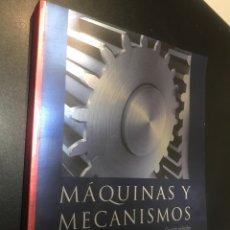 Libros de segunda mano: MÁQUINAS Y MECANISMOS. DAVID H. MYSZKA. Lote 108903696