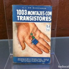 Libros de segunda mano - R.J. DE DARKNESS. 1003 MONTAJES CON TRANSISTORES. Ed. BRUGUERA, 1958 - 108911995
