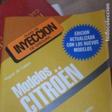 Libros de segunda mano: GUIAS DE INYECCION DE GASOLINA -MODELOS CITROEN -CEAC1996. Lote 109027179