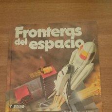 Libros de segunda mano: FRONTERAS DEL ESPACIO . Lote 109031327