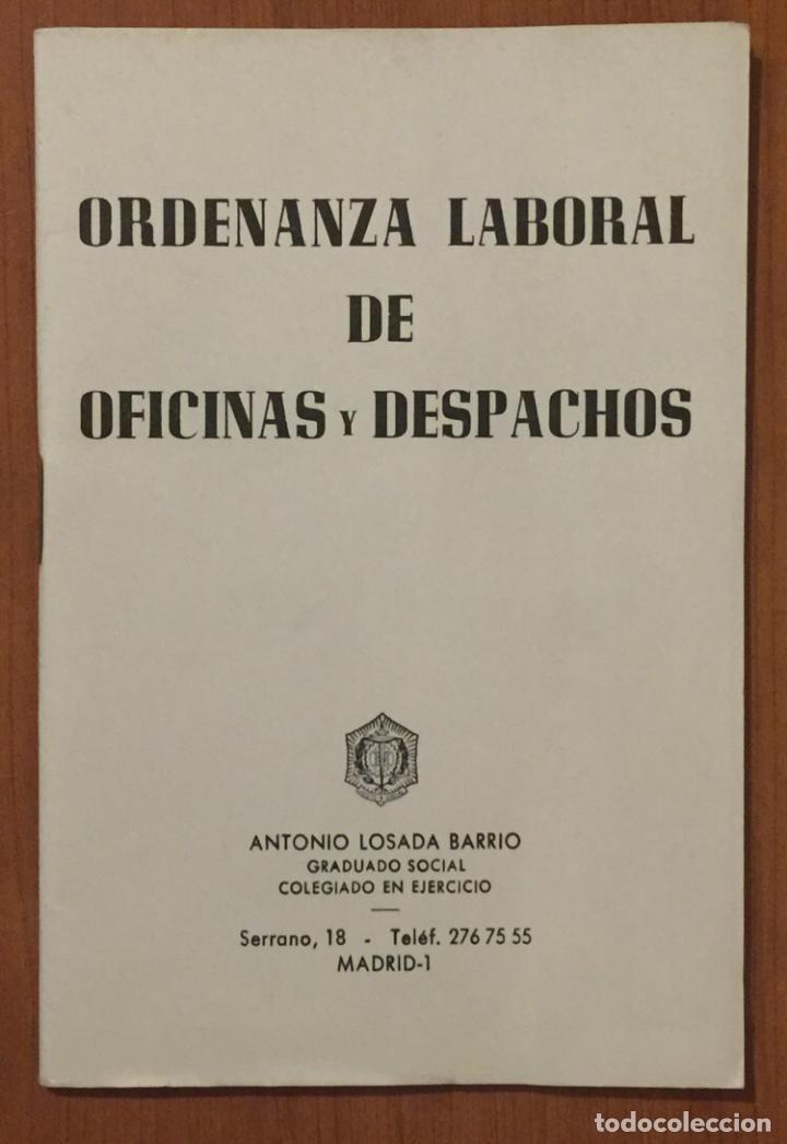 ORDENANZA LABORAL DE OFICINAS Y DESPACHOS. AÑO 1972 (Libros de Segunda Mano - Ciencias, Manuales y Oficios - Otros)
