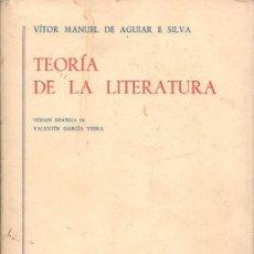 Livros em segunda mão: TEORÍA DE LA LITERATURA. VÍCTOR MANUEL DE AGUIAR E SILVA. VERSIÓN ESPAÑOLA DE VALENTÍN GARCÍA YEBRA. Lote 109066971
