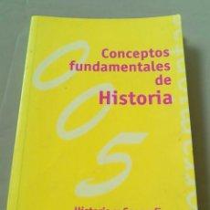 Libros de segunda mano: CONCEPTOS FUNDAMENTALES DE HISTORIA. Lote 149262478