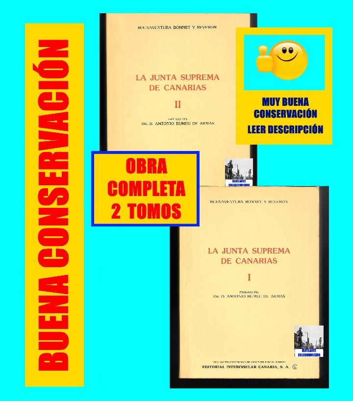 Libros de segunda mano: LA JUNTA SUPREMA DE CANARIAS I Y II BUENAVENTURA BONNET Y REVERÓN ANTONIO RUMEU DE ARMAS - HISTORIA - Foto 2 - 176523669