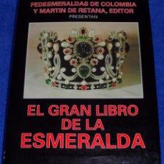 Libros de segunda mano: EL GRAN LIBRO DE LA ESMERALDA - EDITORIAL LA GRAN ENCICLOPEDIA VASCA (1990). Lote 109108443