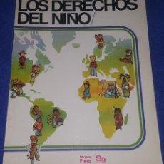 Libros de segunda mano: LOS DERECHOS DEL NIÑO - PLESA - SM (1979). Lote 109114263