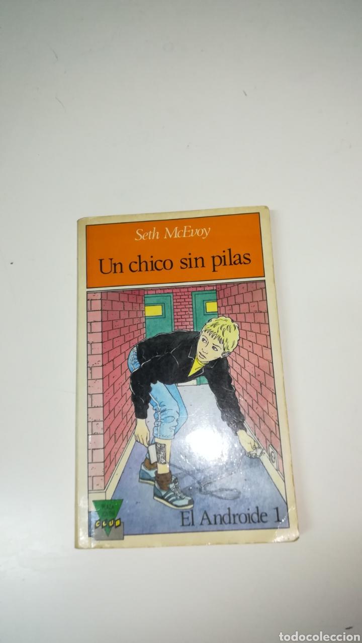 UN CHICO SIN PILAS . SETH MCEVOY (Libros de Segunda Mano - Literatura Infantil y Juvenil - Otros)