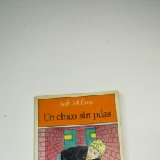 Libros de segunda mano: UN CHICO SIN PILAS . SETH MCEVOY. Lote 109140798