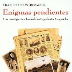 Libros de segunda mano: ENIGMAS PENDIENTES FRANCISCO CONTRERAS GIL . Lote 109150115