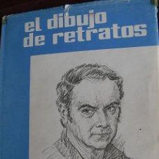 Libros de segunda mano - EL DIBUJO DE RETRATOS ,1977,CARLOS FREIXAS,TELA SOBRECUBIERTA, 80 PP. 20X25, - 109151131