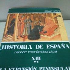 Libros de segunda mano: HISTORIA DE ESPAÑA -- TOMO XIII - VOLUEMEN II -- RAMON MENDEZ PIDAL -- ESPASA CALPE -- 1990 --. Lote 109153171