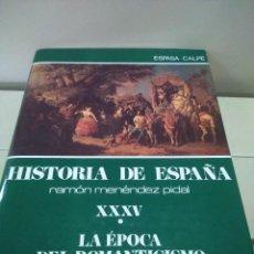 Libros de segunda mano: HISTORIA DE ESPAÑA -- TOMO XXXV - VOLUMEN I -- RAMON MENDEZ PIDAL -- ESPASA CALPE -- 1989 --. Lote 109153499