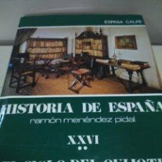 Libros de segunda mano: HISTORIA DE ESPAÑA -- TOMO XXVI - VOLUMEN II -- RAMON MENDEZ PIDAL -- ESPASA CALPE -- 1986 --. Lote 109153899