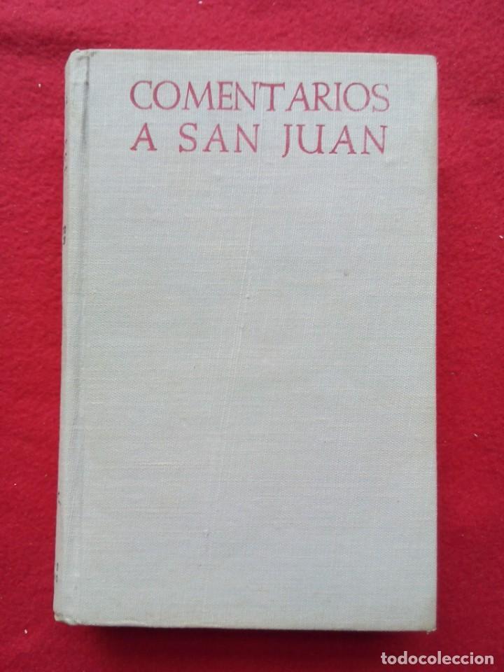 Libros de segunda mano: TUBAL BIBLIOTECA JOSE MARÍA GARRIDO BARRERA ESPERA CADIZ COMENTARIOS AL EVANGELIO DE SAN JUAN BAC - Foto 2 - 109158275