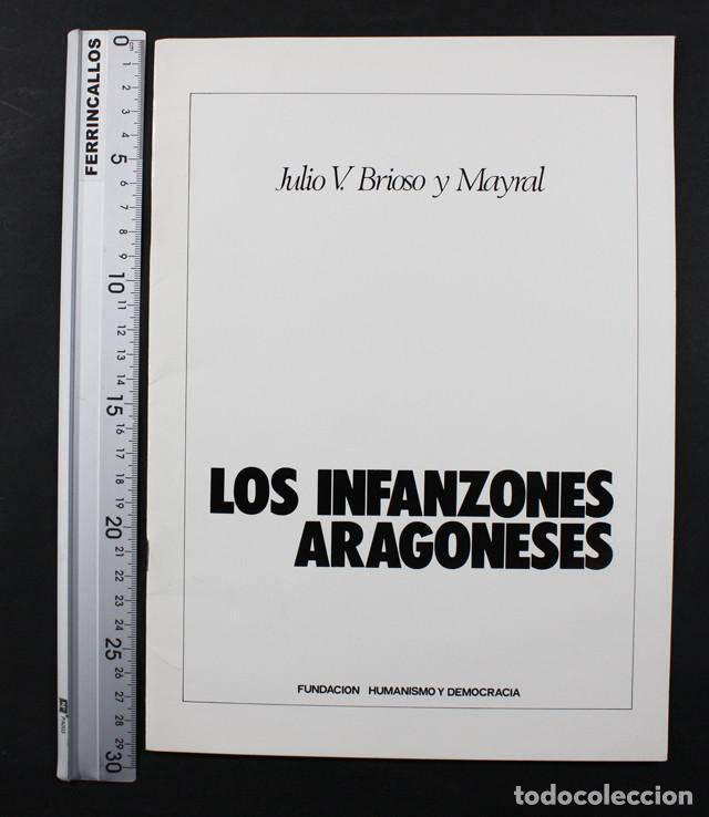 Libros de segunda mano: FUNDACION HUMANISMO Y DEMOCRACIA, ARTICULOS SOBRE DERECHO FORAL ARAGONES Y LOS INFANZONES ARAGONESES - Foto 3 - 109158827