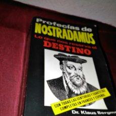 Libros de segunda mano: PROFECÍAS DE NOSTRADAMUS LO QUE NOS RESERVA EL DESTINO DR KLAUS BERGMAN. Lote 109185210