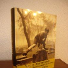 Libros de segunda mano: VOCES ANCESTRALES. RELIGIÓN Y NACIONALISMO EN IRLANDA (ESPASA, 1999) CONOR CRUISE O'BRIEN. Lote 109192619