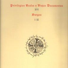Libros de segunda mano: PRIVILEGIOS REALES Y VIEJOS DOCUMENTOS DE BURGOS. Lote 109234735