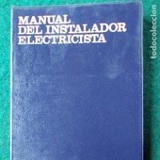Libros de segunda mano: MANUAL DEL INSTALADOR ELECTRICISTA CEAC. Lote 109240771