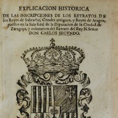 Libros de segunda mano: INSCRIPCIONES LATINAS A LOS RETRATOS DE LOS REYES DE SOBRARBE, CONDES ANTIGUOS, Y REYES DE ARAGON, P. Lote 109024380
