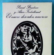 Libros de segunda mano: EL NUEVO DESORDEN AMOROSO -PASCAL BRUCKNER Y ALAIN FINKIELKRAUT-. Lote 109275419