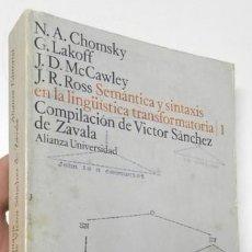 Libros de segunda mano: SEMÁNTICA Y SINTAXIS EN LA LINGÜÍSTICA TRANSFORMATORIA, 1 - CHOMSKY, LAKOFF, MCCAWLEY, ROSS. Lote 109285679