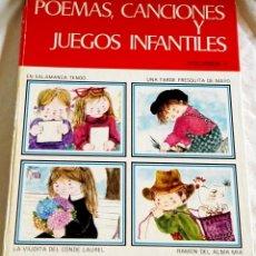 Libros de segunda mano: POEMAS, CANCIONES Y JUEGOS INFANTILES, VOLUMEN V - EDITORIAL CANTABRICA 1979. Lote 109300303