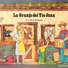 Libros de segunda mano: LIBRO ESCENARIO - LA GRANJA DEL TÍO JUAN - CUATRO ESCENAS - EDICIONES MONTENA. Lote 109317143