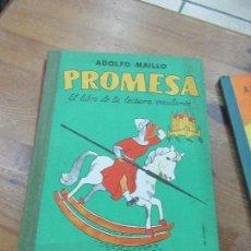 Libros de segunda mano: LIBRO PROMESA EL LIBRO DE LA LECTURA VACILANTE ADOLFO MAILLO 1962 L-16184-3. Lote 175004925