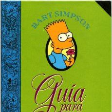 Libros de segunda mano: BART SIMPSON - GUÍA PARA LA VIDA - ED. B BARCELONA 1996 - MATT GROENING. Lote 109378155