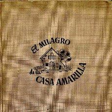 Libros de segunda mano: EL MILAGRO DE LA CASA AMARILLA - KATE DOUGLAS WIGGIN - EDICIONES HYMSA. Lote 109389843