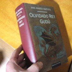 Libros de segunda mano: OLVIDADO REY GUDÚ, ANA MARÍA MATUTE, CÍRCULO DE LECTORES, TAPA DURA CON SOBRECUBIERTA. COMO NUEVO. Lote 109392571