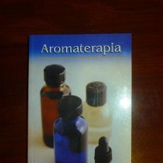 Libros de segunda mano: AROMATERAPIA / REDACCIÓN: Mª ROSA FISZBEIN. Lote 109440655