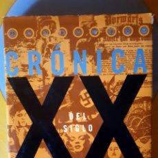 Libros de segunda mano: CRÓNICA DEL SIGLO XX. Lote 109462071