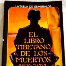 Libros de segunda mano: EL LIBRO TIBETANO DE LOS MUERTOS, BARDO-THÖDOL - EDAF 1981. Lote 109463279
